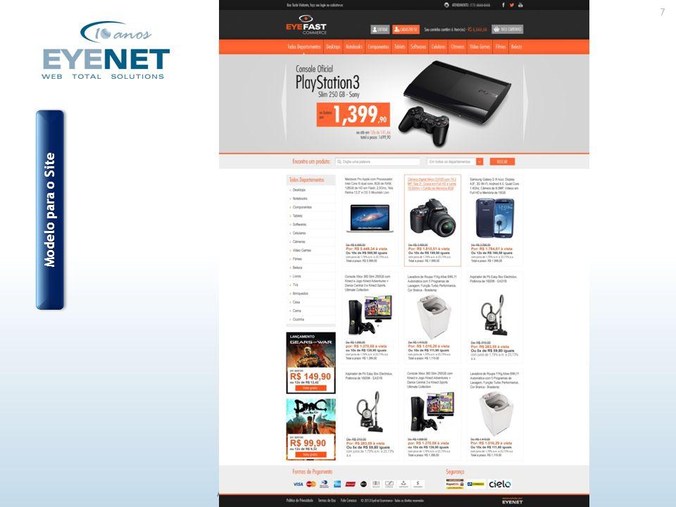 7 Acesse: www.eyenet.com.br ou ligue : (11) 5049-0441 Modelo para o Site