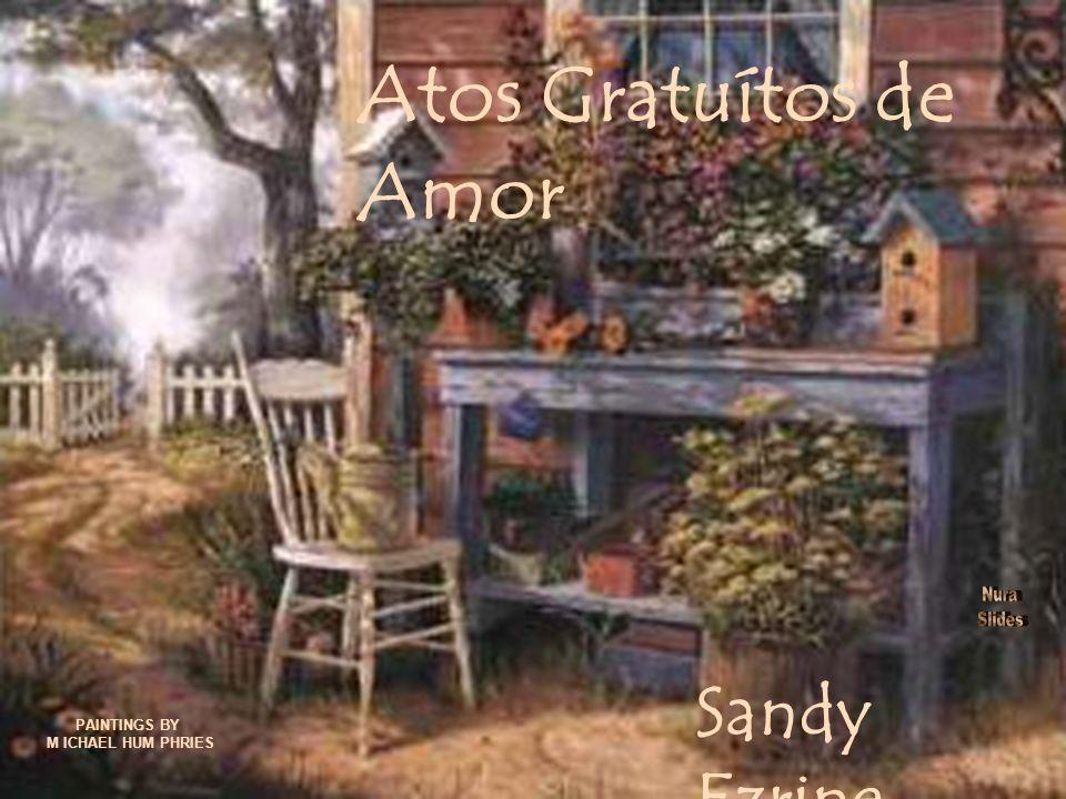 Levei flores e chocolates Para uma tia idosa... Não custou nada!