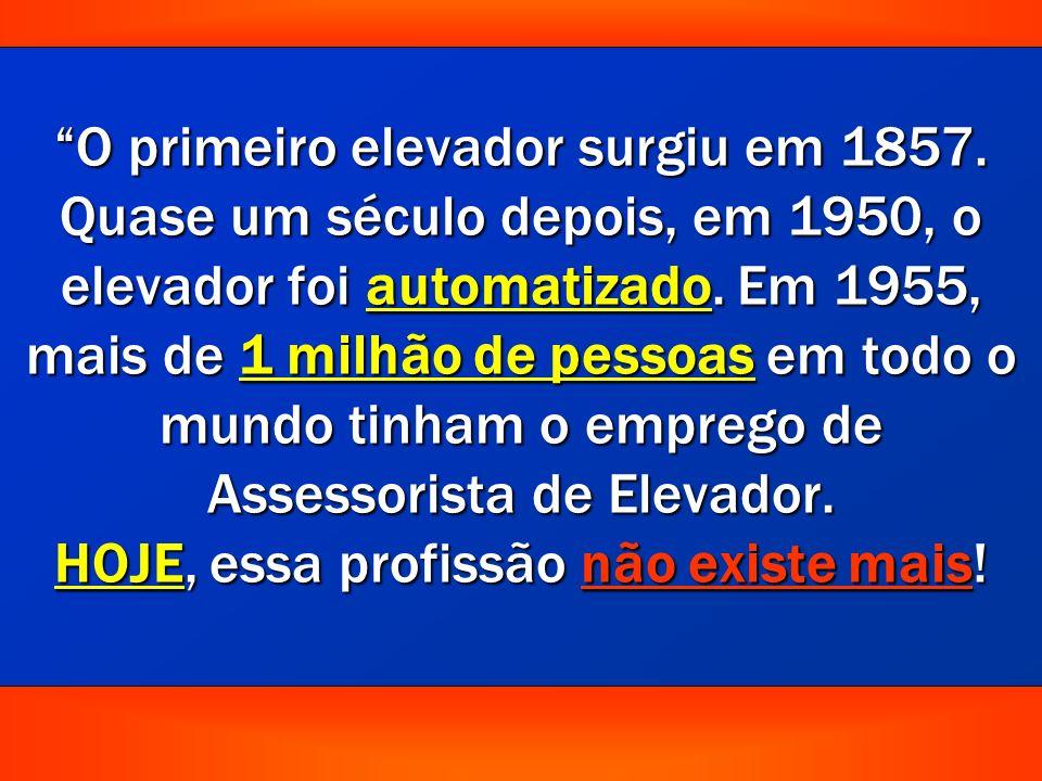 O primeiro elevador surgiu em 1857.Quase um século depois, em 1950, o elevador foi automatizado.