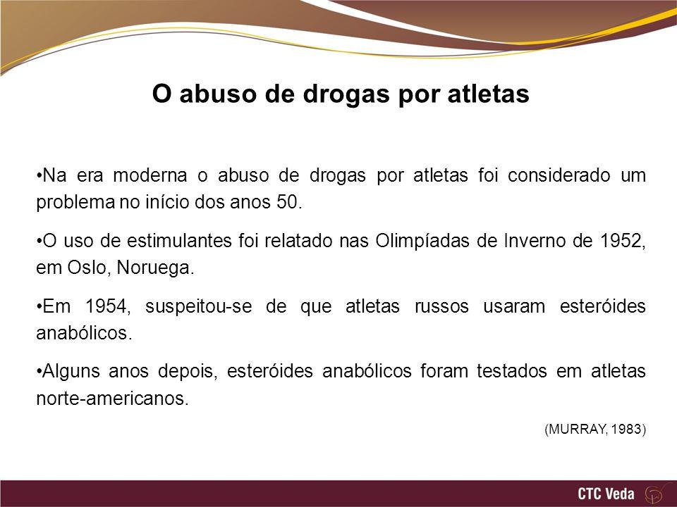 O abuso de drogas por atletas Na era moderna o abuso de drogas por atletas foi considerado um problema no início dos anos 50. O uso de estimulantes fo