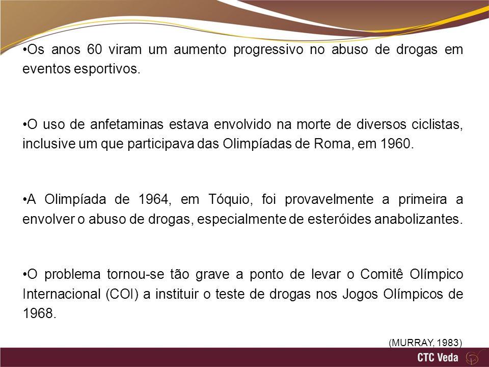 Os anos 60 viram um aumento progressivo no abuso de drogas em eventos esportivos.