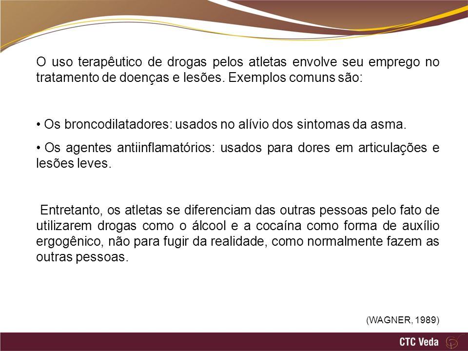 O uso terapêutico de drogas pelos atletas envolve seu emprego no tratamento de doenças e lesões. Exemplos comuns são: Os broncodilatadores: usados no