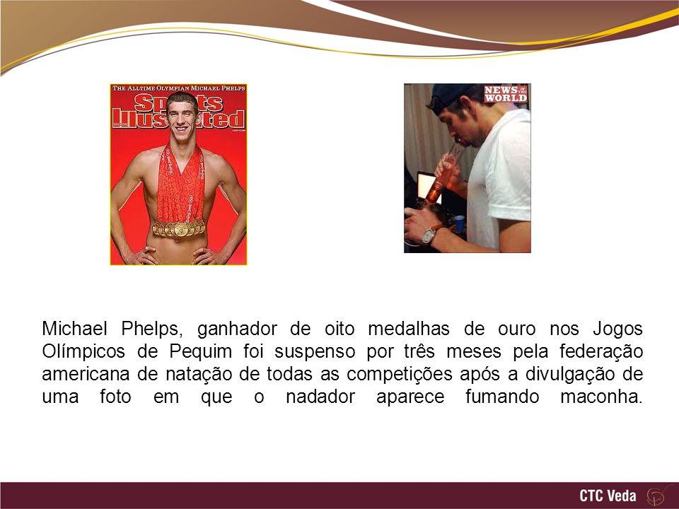 Michael Phelps, ganhador de oito medalhas de ouro nos Jogos Olímpicos de Pequim foi suspenso por três meses pela federação americana de natação de todas as competições após a divulgação de uma foto em que o nadador aparece fumando maconha.