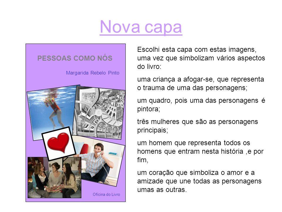 Nova capa PESSOAS COMO NÓS Margarida Rebelo Pinto Oficina do Livro Escolhi esta capa com estas imagens, uma vez que simbolizam vários aspectos do livr