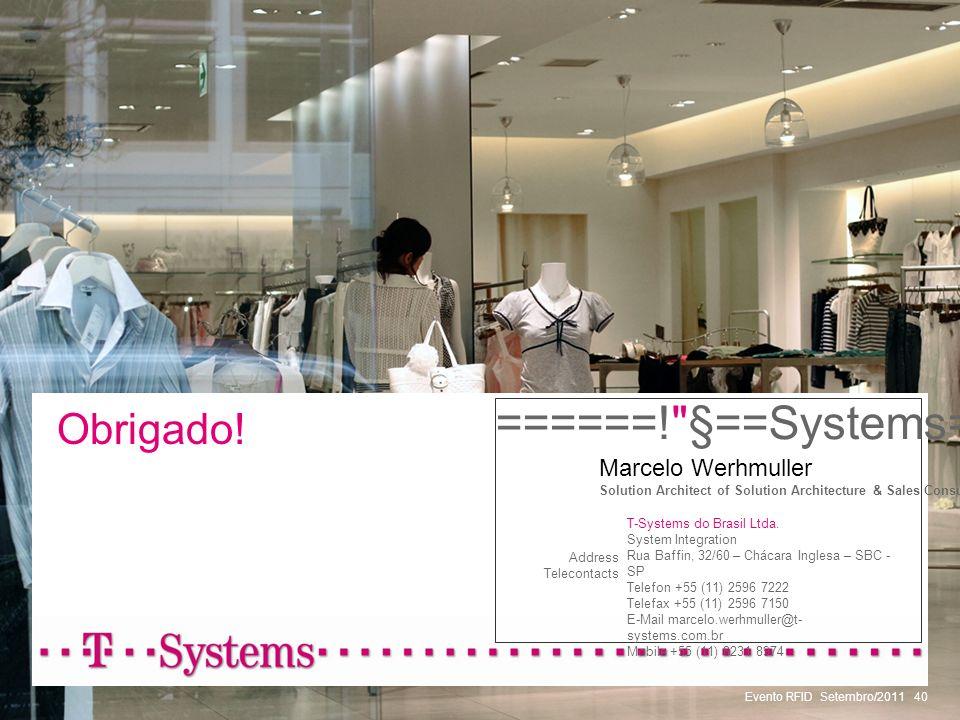 Evento RFID Setembro/201140 Obrigado! ======!