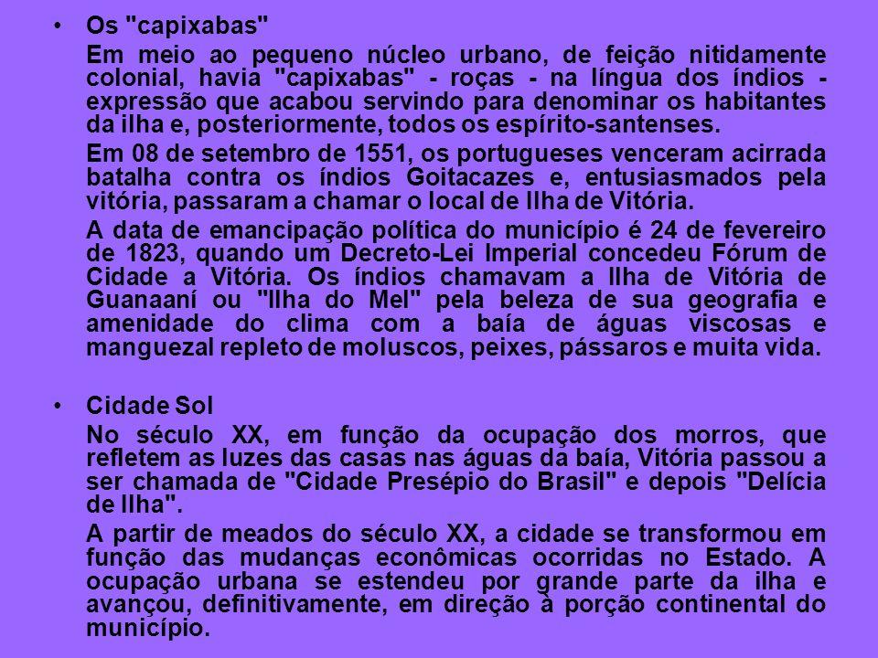 HISTÓRIA A fundação do Espírito Santo (e de Vitória) começa 34 anos depois de o Brasil ter sido descoberto, em 1500. O então Rei de Portugal, D. João