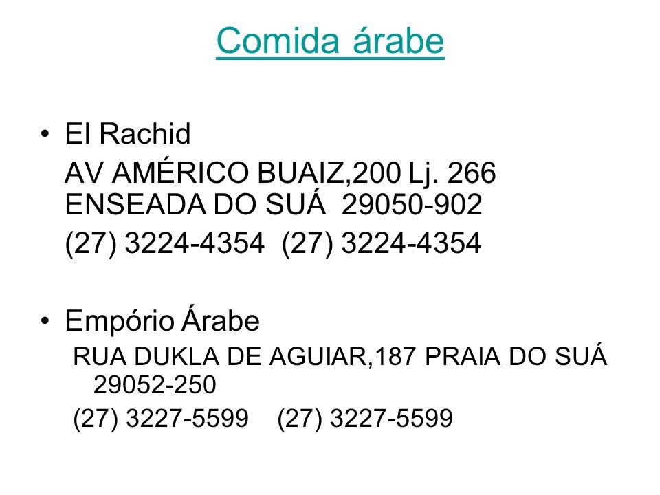 Comida variada Box 19 RUA LICÍNIO DOS SANTOS CONTE,51 Lj 18 e 19 ENSEADA DO SUÁ-(27) 3315- 8567 (27) 3315-8567 Chopp 600 AV DESEMBARGADOR DERMEVAL LYR
