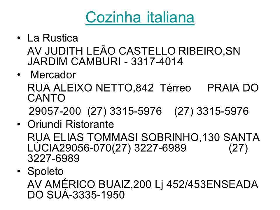 Cozinha internacional Aleixo Restaurante RUA ALEIXO NETTO,1204 Lj 02 PRAIA DO CANTO 26055-260 27) 3235-9500 (27) 3235-9500 Cotê Jardin – Novotel AV SA