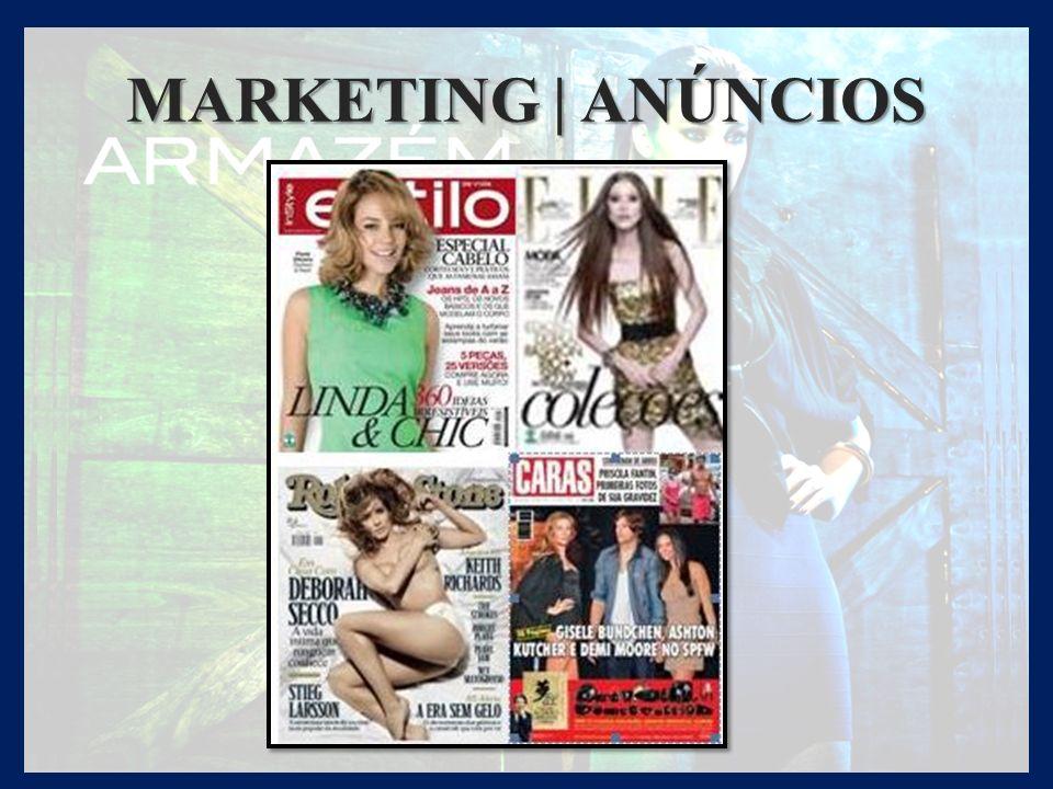 MARKETING | CELEBRIDADES A ARMAZÉM está presente nos mais bacanas editoriais de moda, nas celebridades mais hypadas, e com uma mídia impressa forte, que inclui as principais revistas do País.