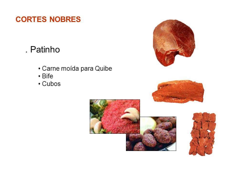 CORTES NOBRES. Patinho Carne moída para Quibe Bife Cubos