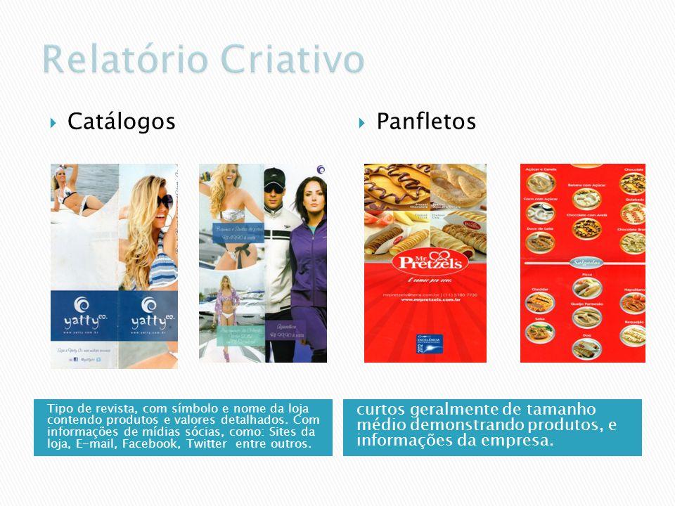 Tipo de revista, com símbolo e nome da loja contendo produtos e valores detalhados. Com informações de mídias sócias, como: Sites da loja, E-mail, Fac