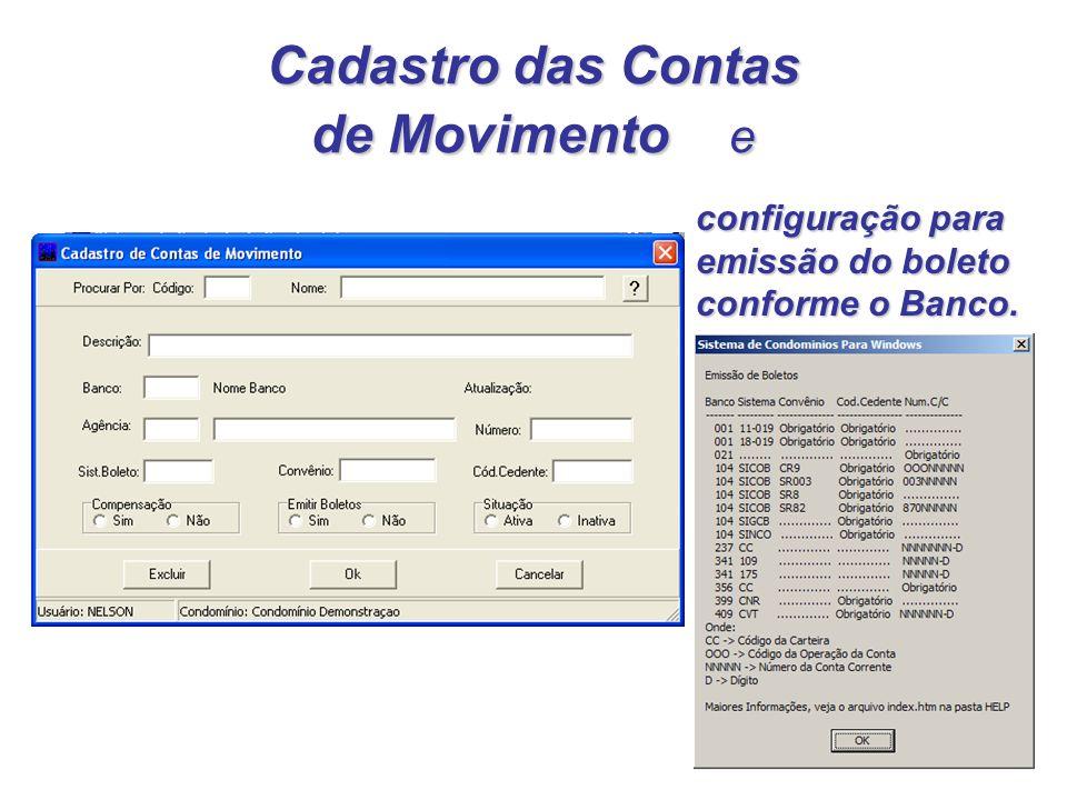 Cadastro das Contas de Movimento e configuração para emissão do boleto conforme o Banco.