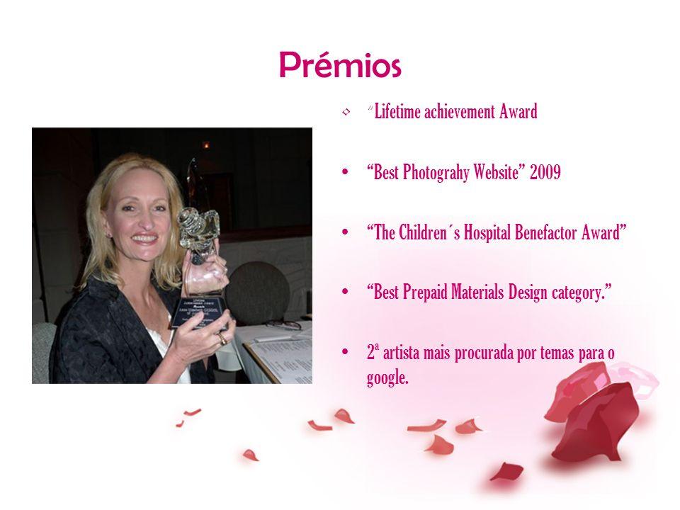 Prémios Lifetime achievement Award Best Photograhy Website 2009 The Children´s Hospital Benefactor Award Best Prepaid Materials Design category. 2ª ar