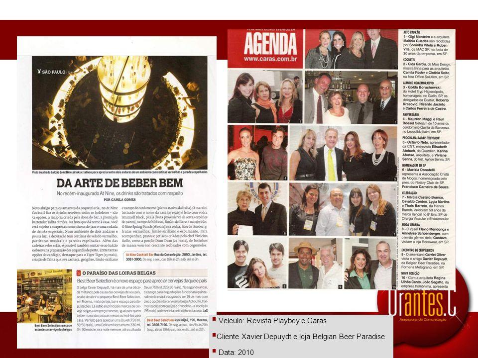 Veículo: Revista Playboy e Caras Cliente Xavier Depuydt e loja Belgian Beer Paradise Data: 2010
