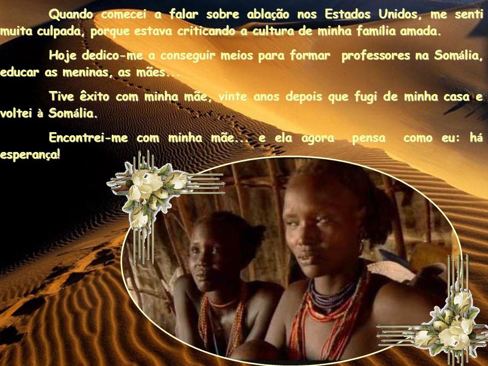 FORMATAÇÃO: CLAUDIA MADEIRA ENTRE NO SITE: http://slidescorepoesia.comhttp://slidescorepoesia.com LINK PARA O DESERT FLOWER FOUNDATION http://www.www.desertflowerfoundation.org/en/ TEXTO: INTERNET (TRADUÇÃO P/PORTUGUÊS: LUISA GOSUEN IMAGENS: GOOGLE SOM: TRILHA SONORA DO FILME A FLOR DO DESERTO (YOUTUBE) QUEM DESEJAR RECE BER SLIDES ESCREVA P/ A CX.