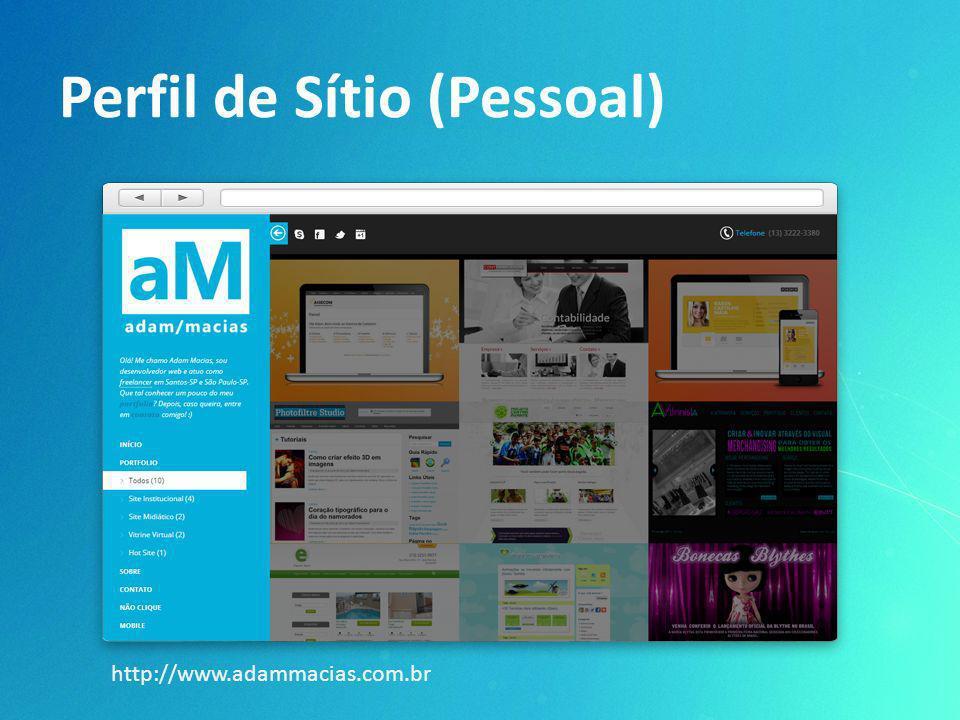 Perfil de Sítio (Pessoal) http://www.adammacias.com.br