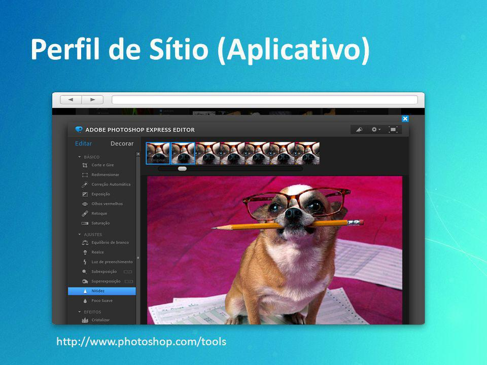 Perfil de Sítio (Aplicativo) http://www.photoshop.com/tools