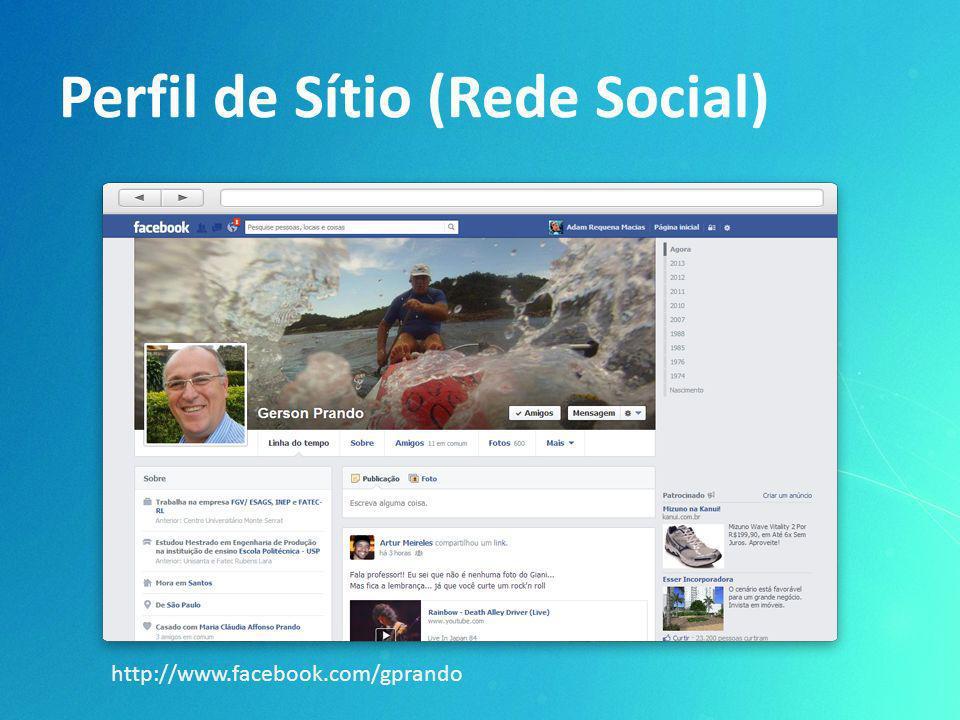 Perfil de Sítio (Rede Social) http://www.facebook.com/gprando