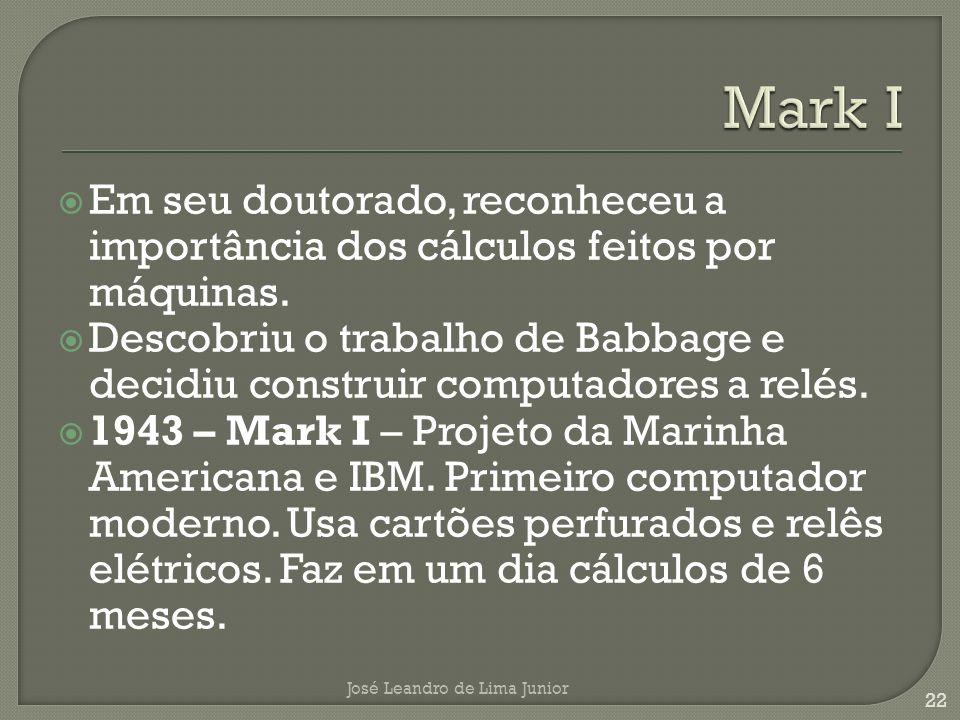 Em seu doutorado, reconheceu a importância dos cálculos feitos por máquinas.