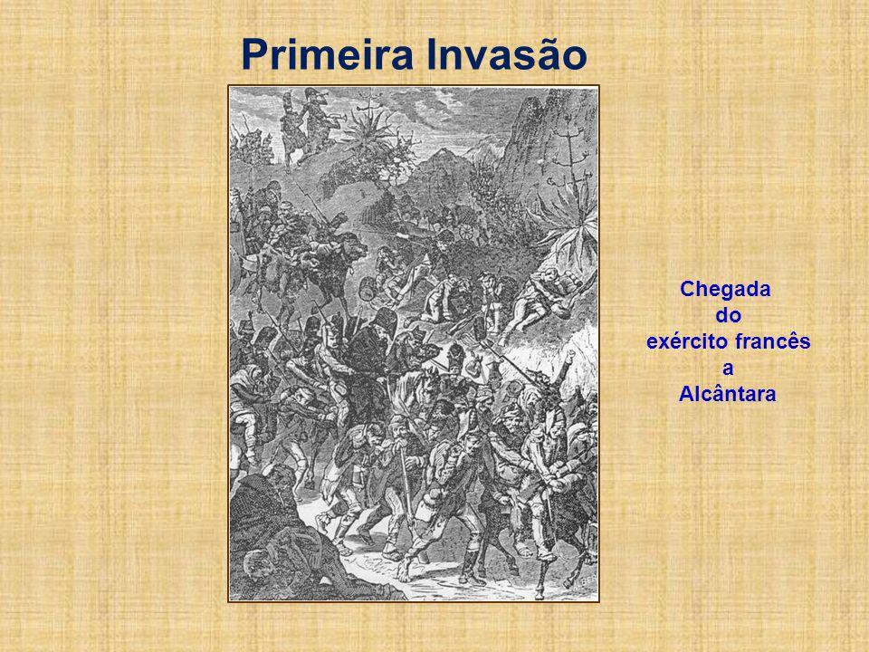 Chegada do exército francês a Alcântara Primeira Invasão