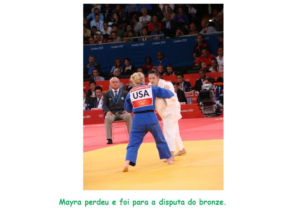 Mayra perdeu e foi para a disputa do bronze.