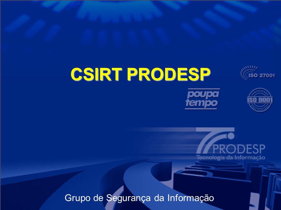 Grupo de Segurança da Informação CSIRT PRODESP