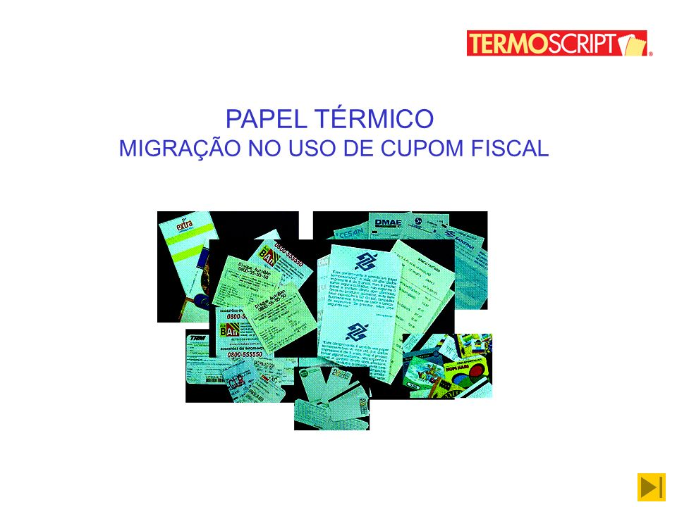 PAPEL TÉRMICO MIGRAÇÃO NO USO DE CUPOM FISCAL