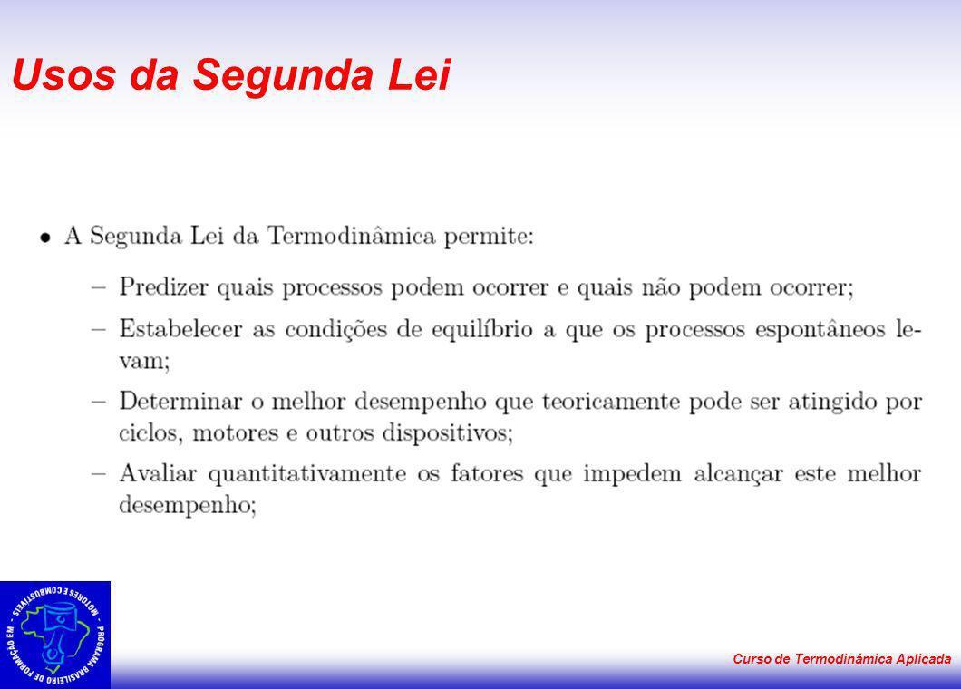 Curso de Termodinâmica Aplicada Usos da Segunda Lei