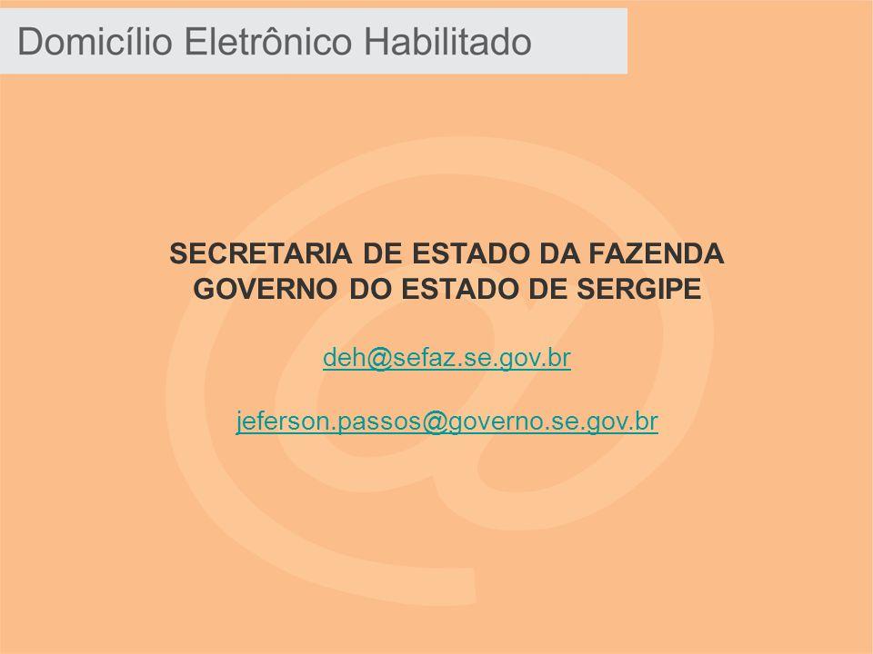 SECRETARIA DE ESTADO DA FAZENDA GOVERNO DO ESTADO DE SERGIPE deh@sefaz.se.gov.br jeferson.passos@governo.se.gov.br