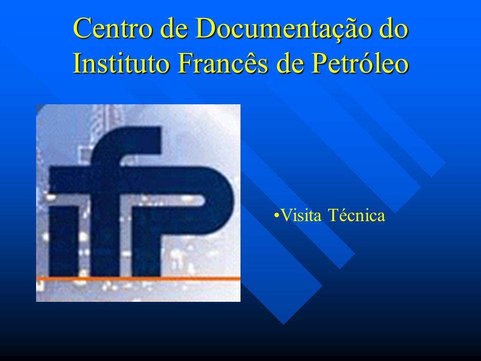 Centro de Documentação do Instituto Francês de Petróleo Visita Técnica