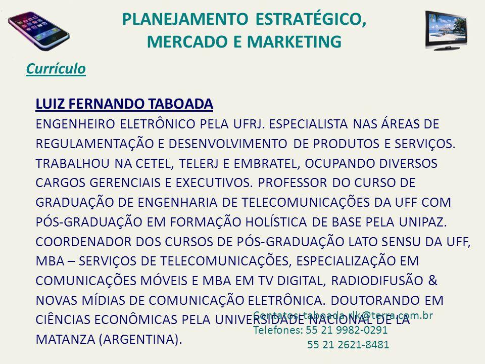 Mercado de TV por Assinatura no Brasil TV POR A SSINATURA NO B RASIL – M ARKET -S HARE POR E MPRESAS – 2007 NET – 47,0% TELEFONICA – 5,0% OUTRAS – 17,0% SKY – 31,0% PLANEJAMENTO ESTRATÉGICO E COMPETIÇÃO