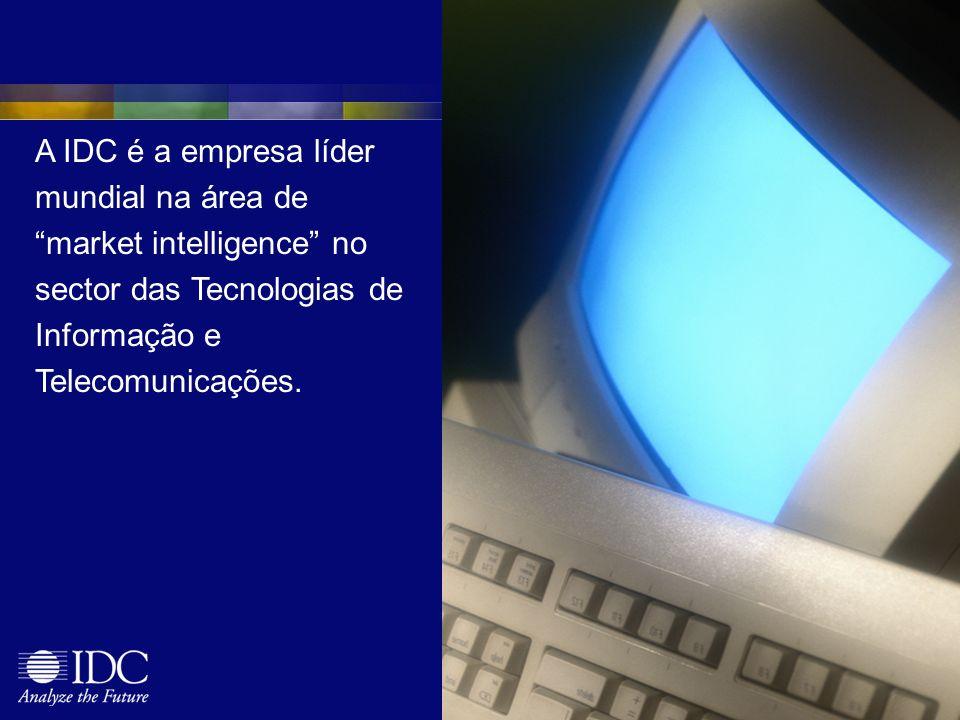 A IDC é a empresa líder mundial na área de market intelligence no sector das Tecnologias de Informação e Telecomunicações.