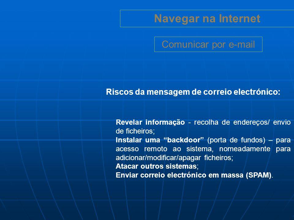 Navegar na Internet Cuidados a ter (IM): Escolha uma alcunha que não revele dados pessoais.