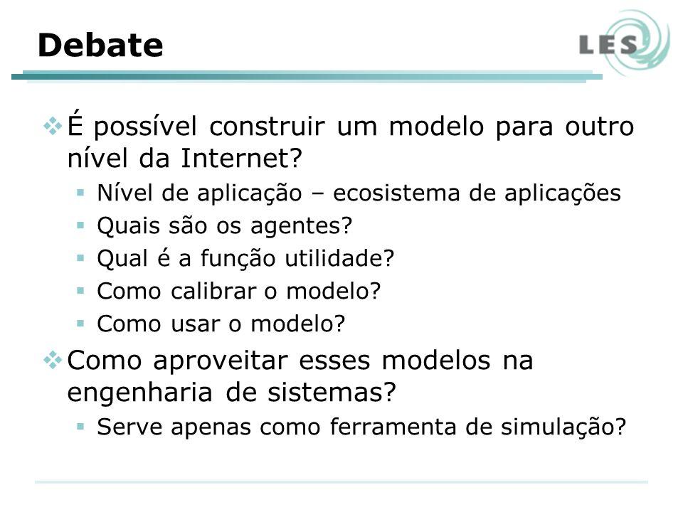 Debate É possível construir um modelo para outro nível da Internet.