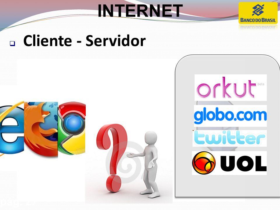PROTOCOLOS (e-mail): POP e IMAP RECEBIMENTO DE E-MAIL pág. 27 INTERNET