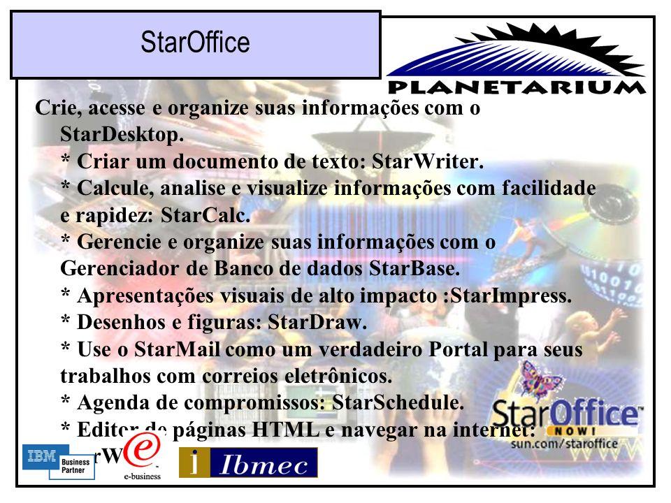 Aplicativos: –StarOffice –Apache –Netscape –Bancos de Dados DB2 Oracle Inprise. Aplicativos Disponíveis em Linux