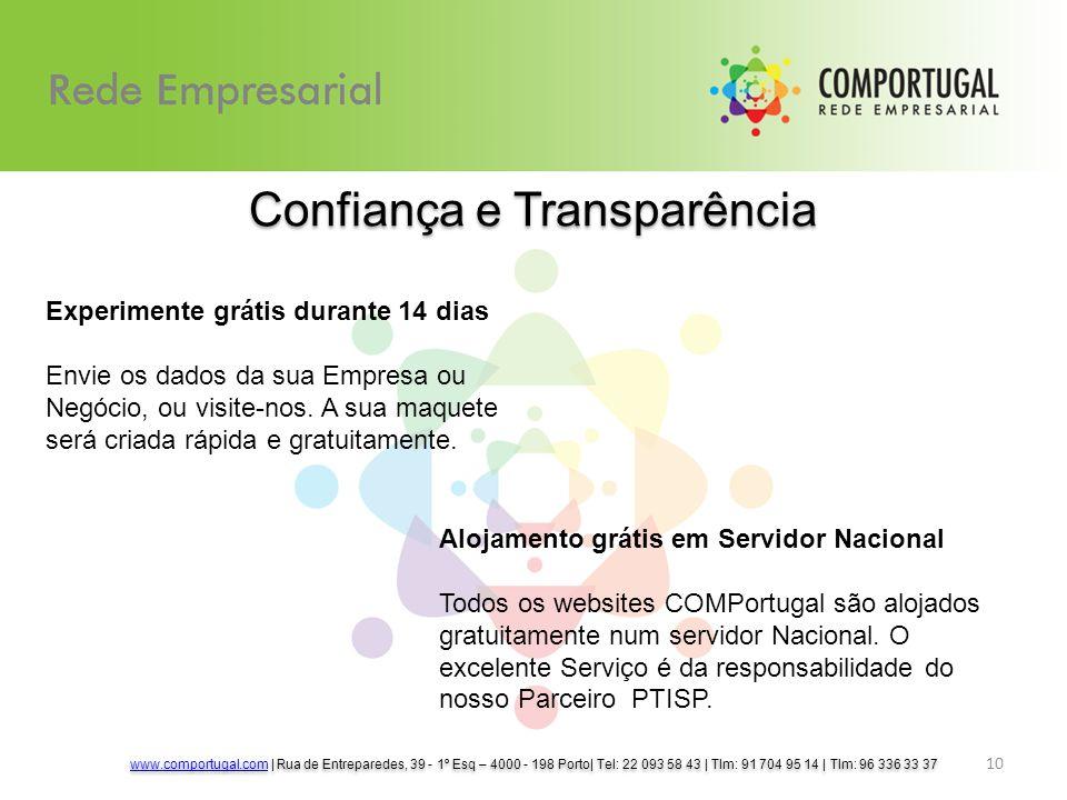 Confiança e Transparência 10 Experimente grátis durante 14 dias Envie os dados da sua Empresa ou Negócio, ou visite-nos.