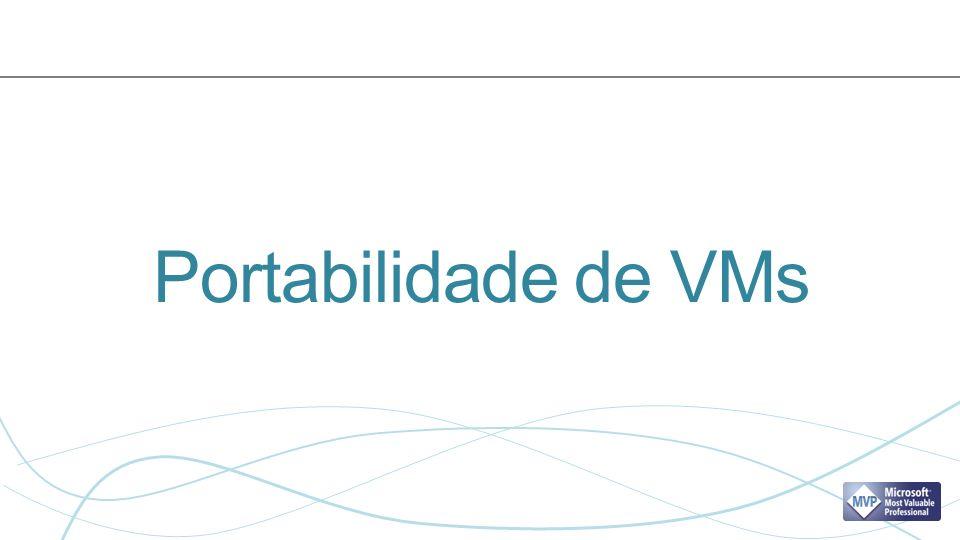 Portabilidade de VMs