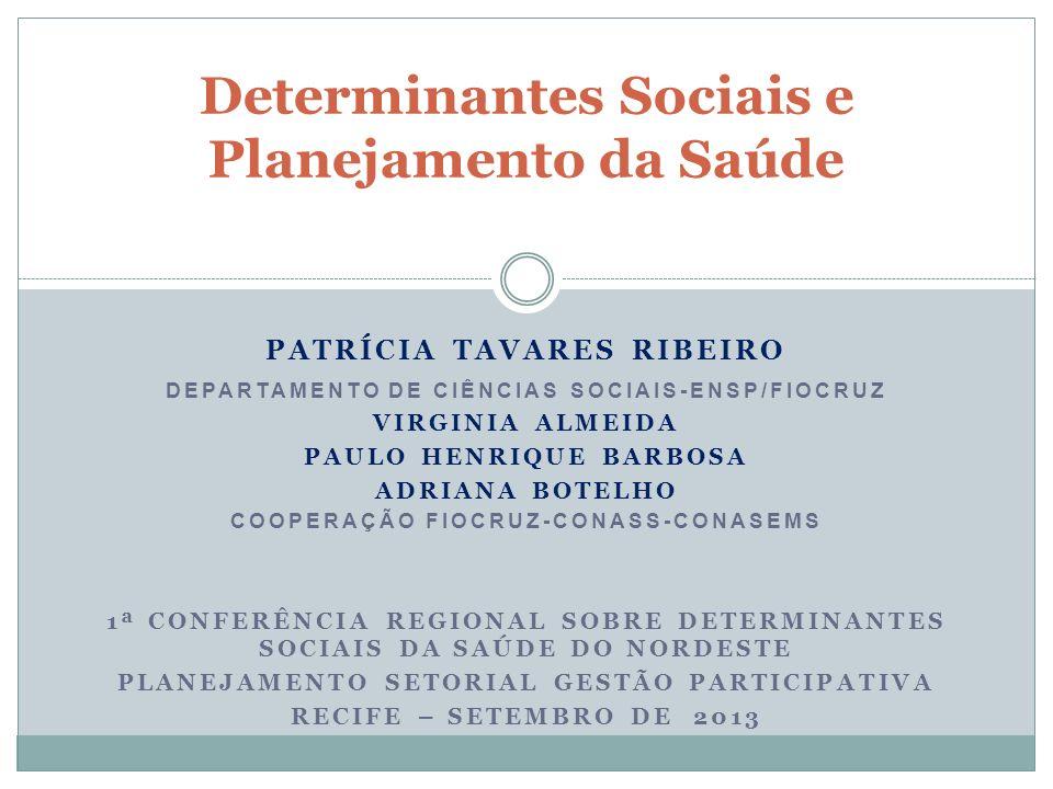 PATRÍCIA TAVARES RIBEIRO DEPARTAMENTO DE CIÊNCIAS SOCIAIS-ENSP/FIOCRUZ VIRGINIA ALMEIDA PAULO HENRIQUE BARBOSA ADRIANA BOTELHO COOPERAÇÃO FIOCRUZ-CONA