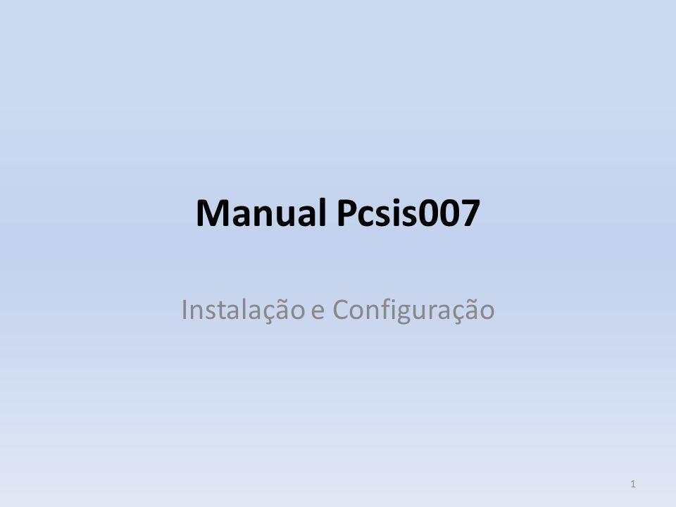 Manual Pcsis007 Instalação e Configuração 1