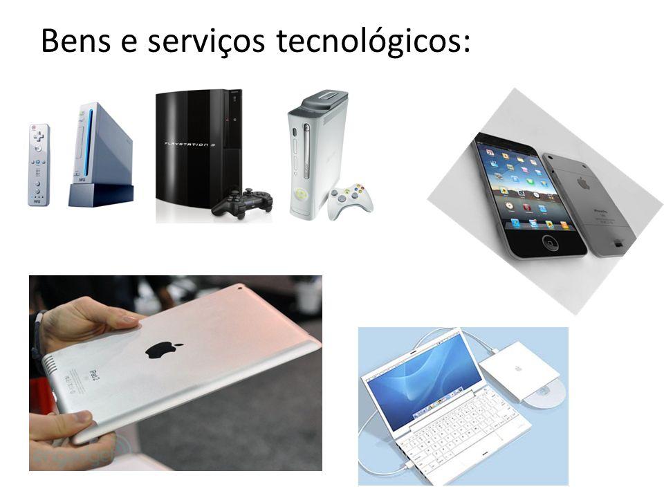 Bens e serviços tecnológicos: