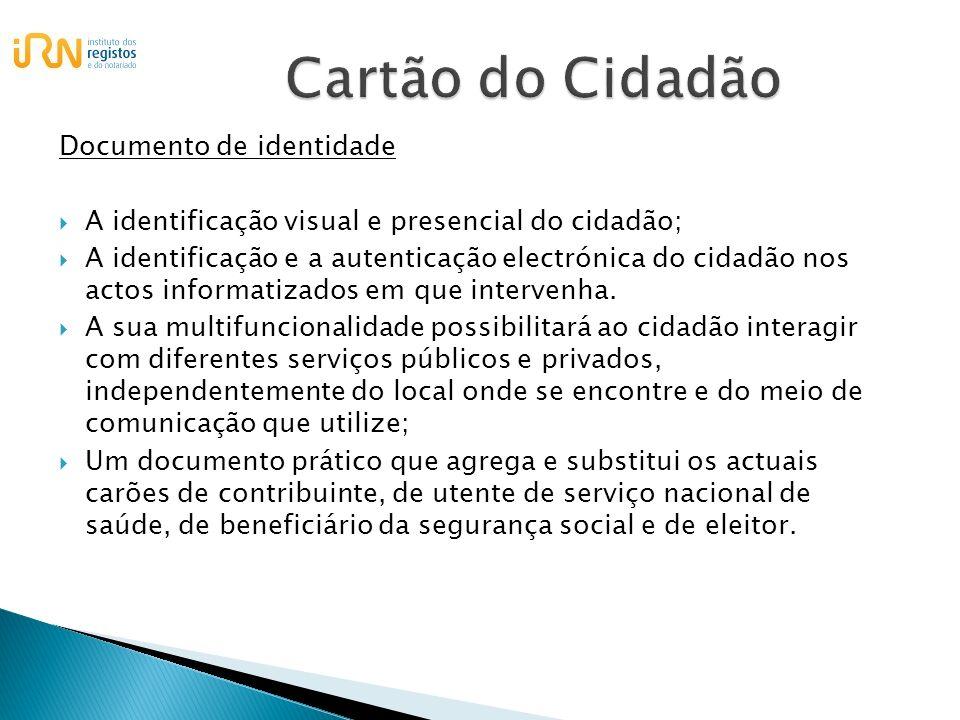 Documento de identidade A identificação visual e presencial do cidadão; A identificação e a autenticação electrónica do cidadão nos actos informatizad