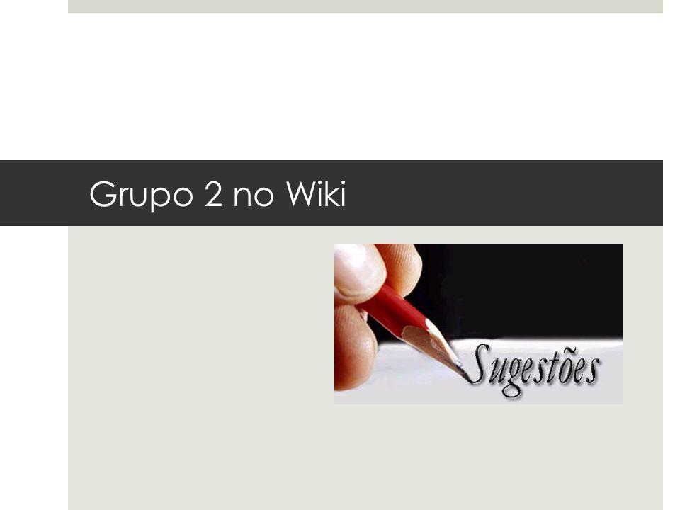Grupo 2 no Wiki da Disciplina Grupo 2 no Wiki