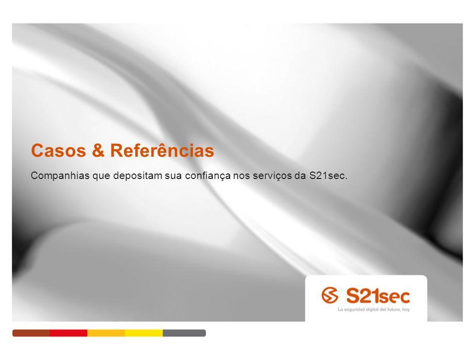 Casos & Referências Companhias que depositam sua confiança nos serviços da S21sec. Pág. 36