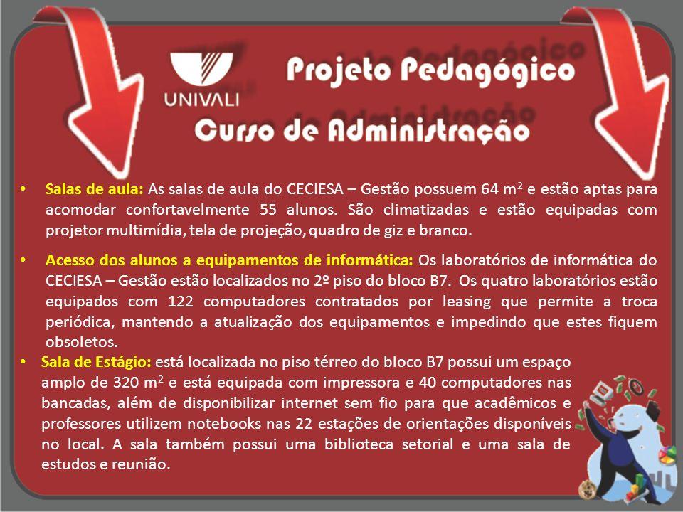 Salas de aula: As salas de aula do CECIESA – Gestão possuem 64 m 2 e estão aptas para acomodar confortavelmente 55 alunos. São climatizadas e estão eq