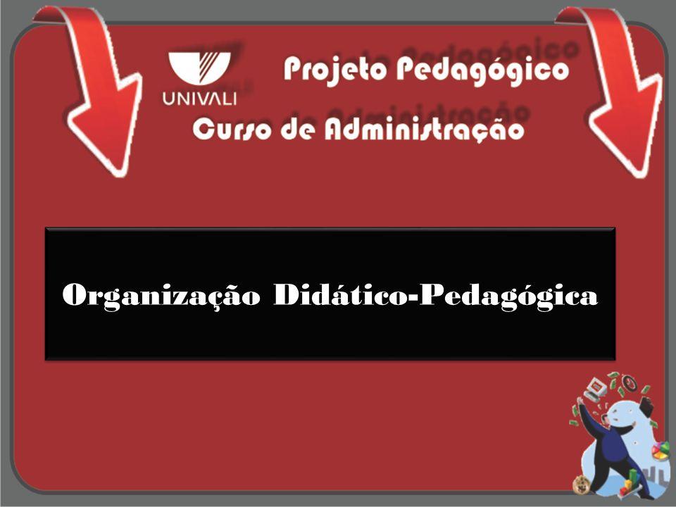 Organização Didático-Pedagógica