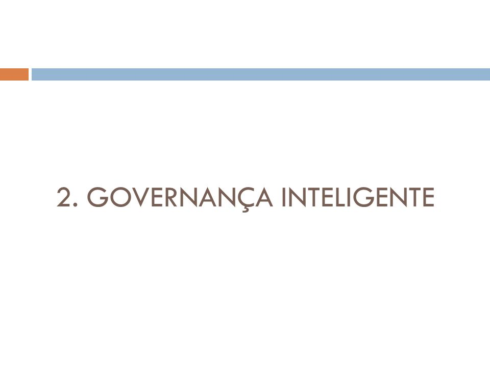 2. GOVERNANÇA INTELIGENTE