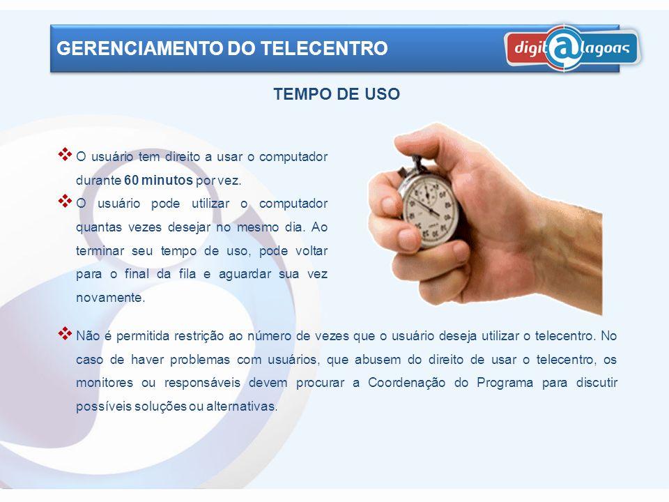 GERENCIAMENTO DO TELECENTRO A utilização do Digit@Lagoas é gratuita e livre. É terminantemente proibida qualquer forma de cobrança pelo acesso à inter