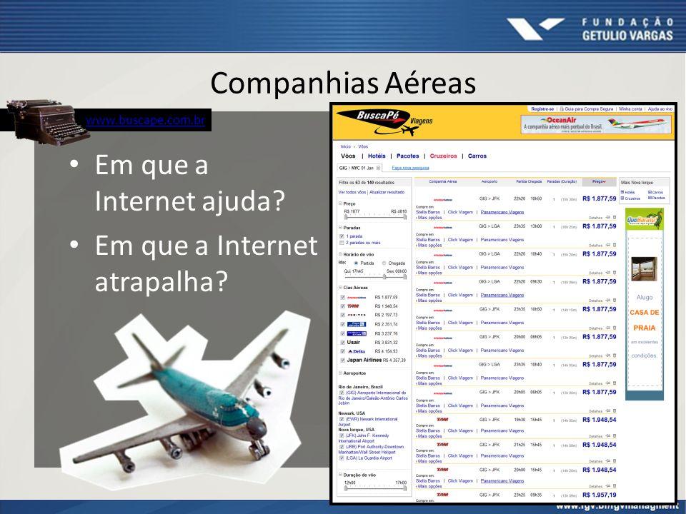 Companhias Aéreas Em que a Internet ajuda? Em que a Internet atrapalha? www.buscape.com.br 34