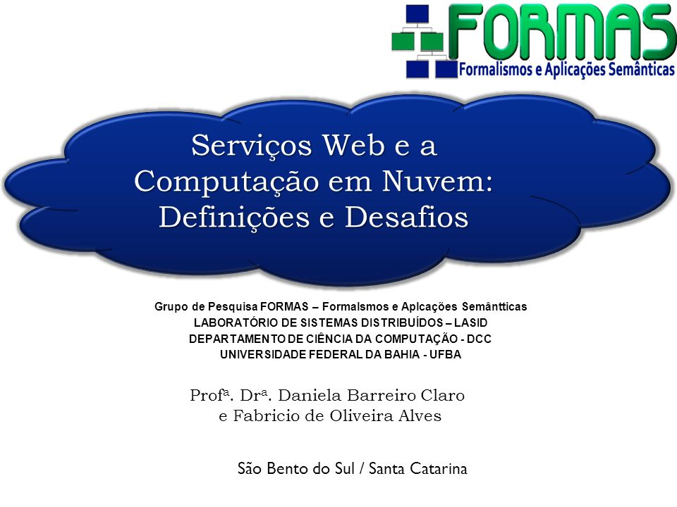 Computação em Nuvem - Funcionamento Segundo a SUN: The network is the computer The Cloud is a collection of computers and servers that are publicly accessible via the Internet.